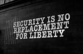 Security no replacement for freedom
